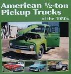 Boek : American 1/2-ton Pickup Trucks of the 1950s