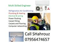 Refrigeration Air Conditioning Heating Plumber electrician gas engineer power flushing carpet fitter