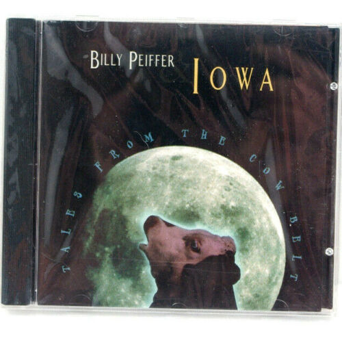 Billy Peiffer IOWA Tales From The Cow Belt CD