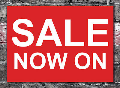 SALE NOW ON PLASTIC SIGN / NOTICE sale retail sale sign