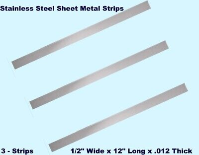 Stainless Steel Sheet Metal Strips 3 12 Wide X 12 Long X .012 Thick