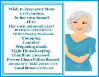 Looking for a Personal Assistant for yourself or a loved one?