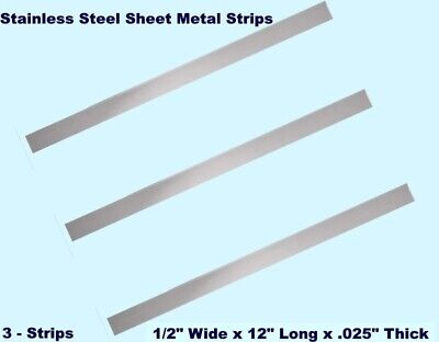 Stainless Steel Sheet Metal Strips 3 12 Wide X 12 Long X .025 Thick