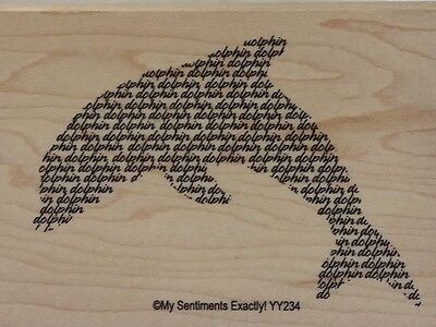 New Mse  My Sentiments Exactly  Mounted Wood Rubber Stamp Yy234 Dolphin   Words