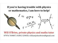 Physics and maths tuition up to A-level standard