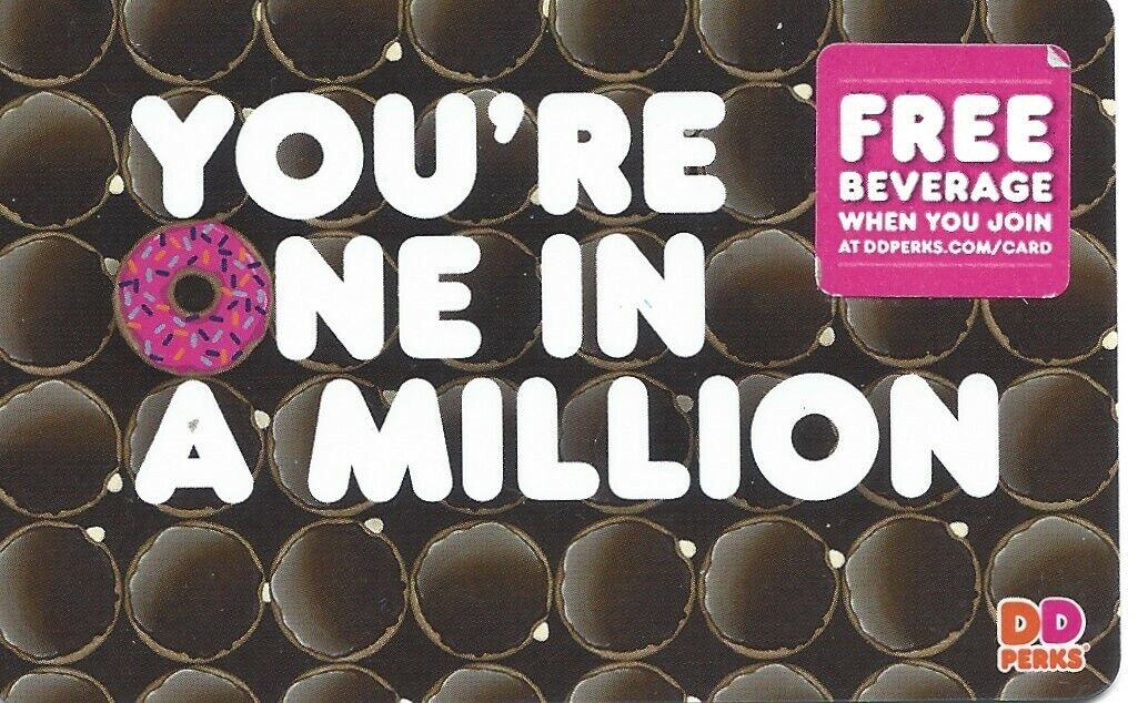 Dunkin Donuts Gift Card--ONE IN A MILLION-----no Money On Card - $1.30