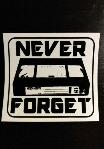 STICKER - VHS Never Forget  - Horror movies, video tapes, VCR, video store, cult
