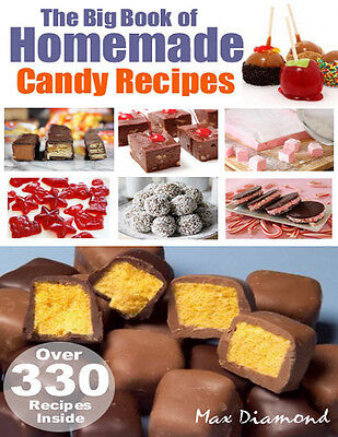 300 Plus Homemade Candy Recipes Plus The Ultimate Cookbook Collection   Cd Dvd