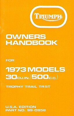Triumph Owners Handbook Trophy Trail 500 TR5T1973 Original Book New Old Stock