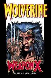 Wolverine Weapon X - 2 books in total for just $10!
