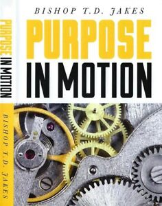 Purpose In Motion -  3 CD Special Set - T. D. Jakes