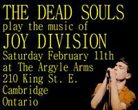 THE DEAD SOULS PLAY AT THE ARGYLE IN CAMBRIDGE FEBRUARY 11th