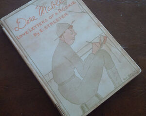 Book: Dere Mable, Love Letters of a Rookie, E. Streeter, 1918