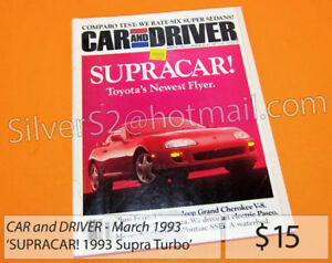 -- CAR & DRIVER 1993 March SupraCar! Toyota 1993 Supra --