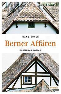 Berner-Affaeren-von-Hans-Suter-2016-Taschenbuch