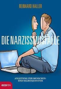 Die Narzissmusfalle von Reinhard Haller (2013, Gebundene Ausgabe) - Wien, Österreich - Die Narzissmusfalle von Reinhard Haller (2013, Gebundene Ausgabe) - Wien, Österreich
