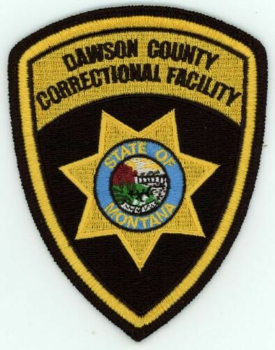 DAWSON COUNTY SHERIFF MONTANA MT CORRECTIONAL FACILITY NEW PATCH SHERIFF POLICE
