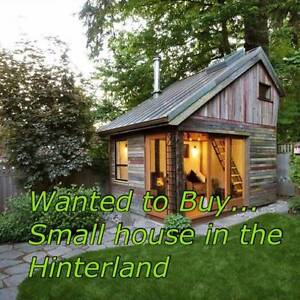 WANTED TO BUY - SMALL HOUSE ON LAND IN GOLD COAST HINTERLAND Mudgeeraba Gold Coast South Preview