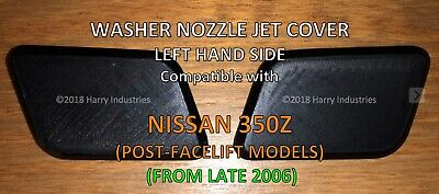 Headlamp washer nozzle jet cover LH - Fits Nissan 350Z - Please read