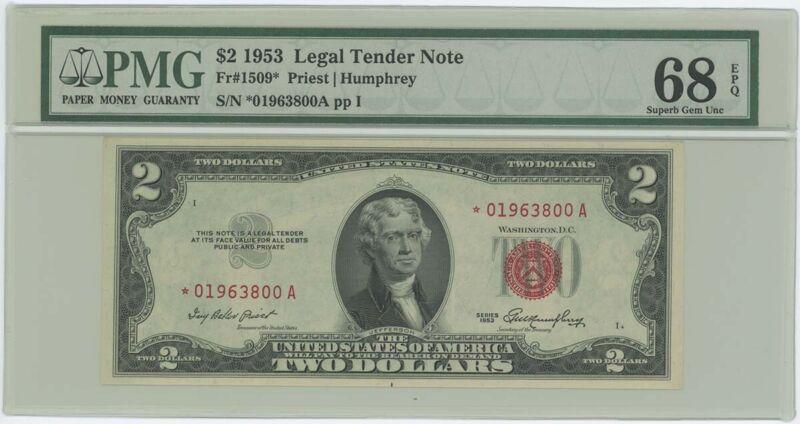 1953 $2 Legal Tender FR#1509* PMG 68 EPQ Superb Gem Star