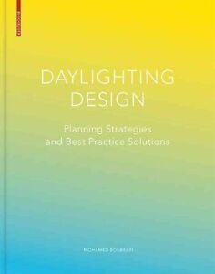Daylighting Design Planning Strategies and Best Practice Solutions by - Norwich, United Kingdom - Returns accepted Most purchases from business sellers are protected by the Consumer Contract Regulations 2013 which give you the right to cancel the purchase within 14 days after the day you receive the item. Find out more about  - Norwich, United Kingdom