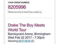 2x Drake tickets on 22nd Feb (standing)