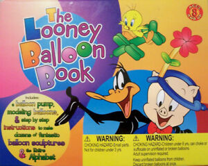 The Looney Balloon Book Looney Tunes Ages 8+