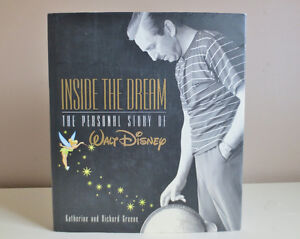 Walt Disney Inside the Dream The Personal Story Hardcover 2001