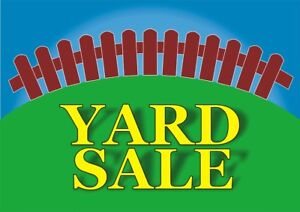 Yard sale Saturday the 22nd