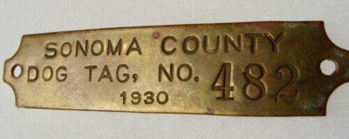 1930 SONOMA COUNTY DOG TAG BRASS #482