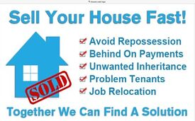 We will buy your house for cash,no survey, quick completion,pay your fees so you get all the money.