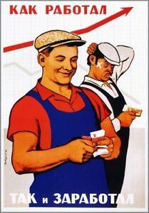 Russian Propaganda Poster You Get What You Earn! Soviet Poster 17x23.5