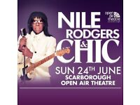 CHIC TICKETS SCARBOROUGH X2 24th June