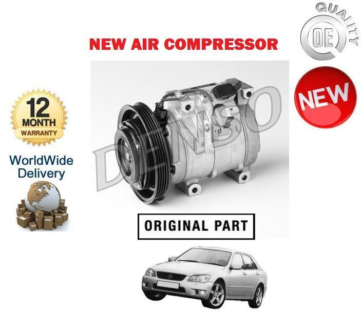 FOR LEXUS IS200 2.0i  1999-2005 NEW AIR CONDITIONING COMPRESSOR 10S15C