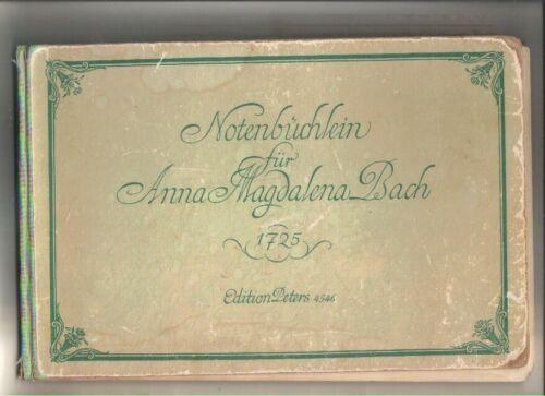 Notenbüchlein für Anna Magdalena Bach: (1725) Edition Peters 4546