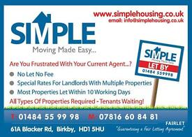 Properties Wanted Throughout The Huddersfield Area - Vetted Tenants Waiting