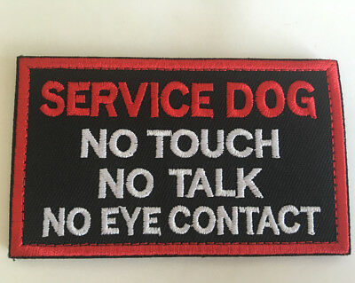 SERVICE DOG NO T**CH NO TALK NO EYE CONTACT Badge Hook Embroidered Patch