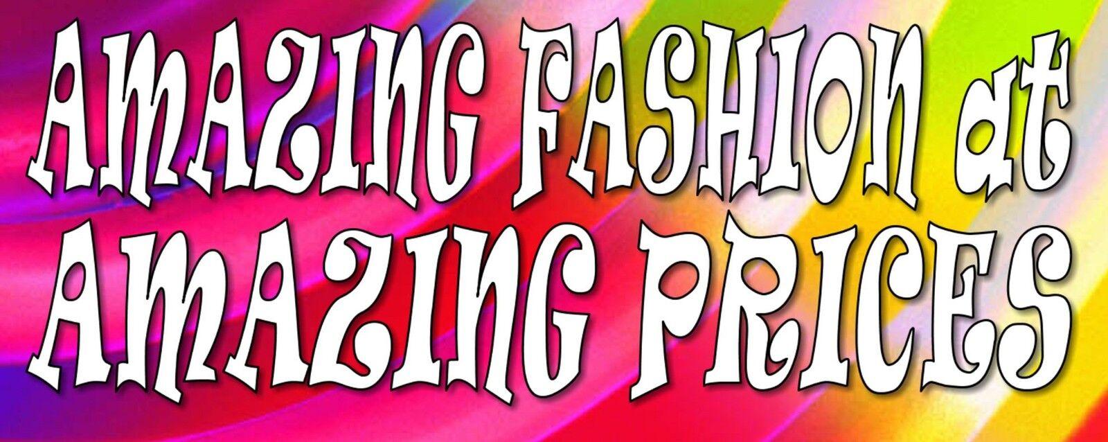 Amazing Fashion at Amazing Prices
