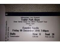 Trailer park boys live ticket. London Eventim Apollo. Friday 9/12/16. Row U seat 38. One ticket!