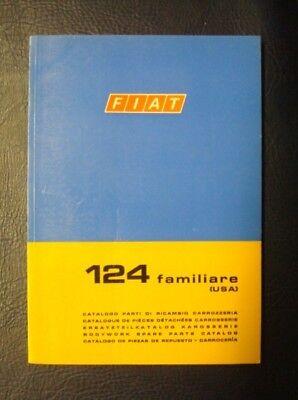 FIAT 124 FAMILIARE BODYWORK SPARES CATALOGUE 2nd EDITION ref: 603.10.194 1968