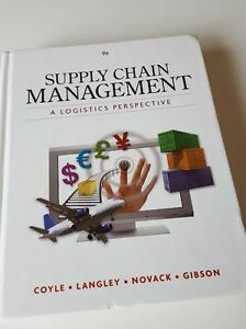 Supply Chain Management a Logistics Perspective - 9th Edition