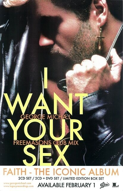 George Michael poster - I Want Your Sex - 11 x 17 inches