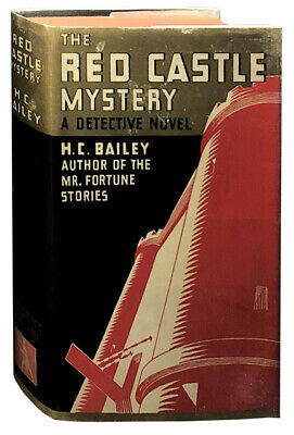H C Bailey / The Red Castle Mystery First Edition 1932