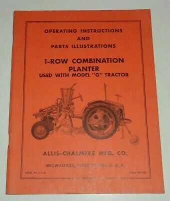 Allis Chalmers G Tractor 1-row Planter Operators Owners Parts Manual Original