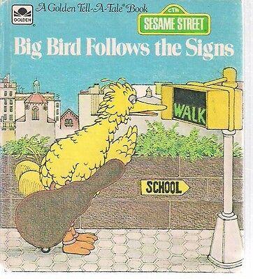 SESAME STREET Big Bird Follows the Signs (1992) Golden Tell-A-Tale Book