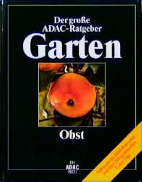 (ADAC) Der Große ADAC Ratgeber Garten, Obst ZUSTAND SEHR GUT
