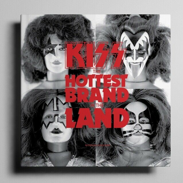 The Hottest Brand in the Land Kiss Book Gene Simmons Ace Frehley