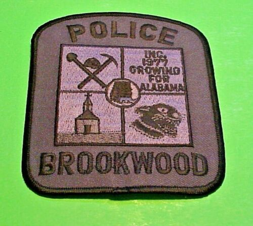 "BROOKWOOD  ALABAMA  AL  SUBDUED  4 1/2""  POLICE PATCH  FREE SHIPPING!!!"