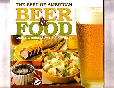 THE BEST OF AMERICAN BEER & FOOD COOKBOOK BY LUCY SAUNDERS~CRAFT BEER