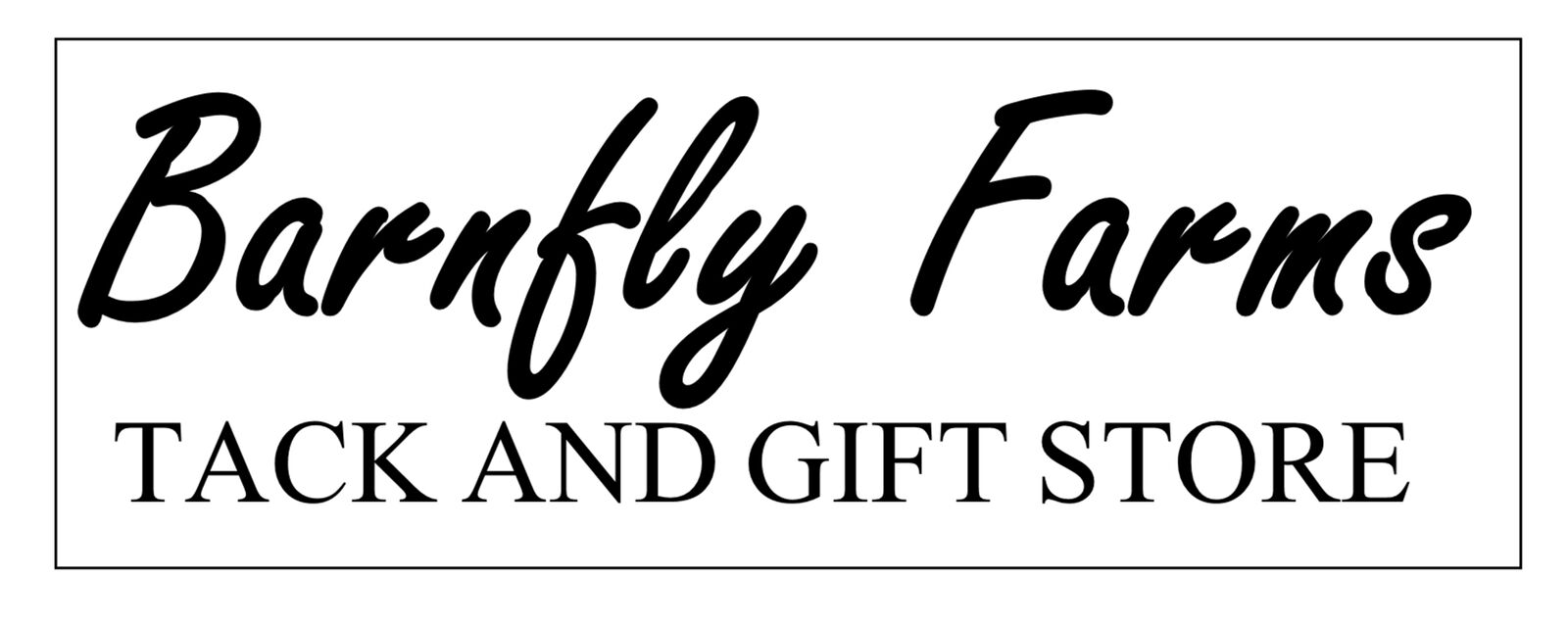 Barnfly Farms - Tack and Gift Store